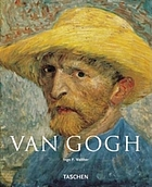 Vincent Van Gogh, 1853-1890 : vision and reality