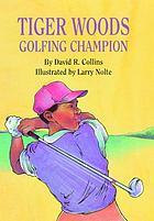 Tiger Woods, golfing champion