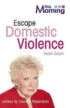 Escape domestic violence