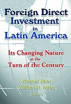 Foreign direct investment in Latin America : its changing nature at the turn of the century