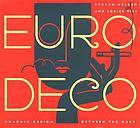 Euro deco : graphic design between the wars