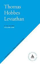 Thomas Hobbes Leviathan : a critical edition by G.A.J. Rogers and Karl Schuhmann