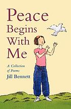 Peace begins with me : a collection of poems