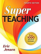 Super teaching : over 1000 practical strategies