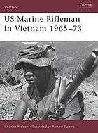 US Marine rifleman in Vietnam, 1965-73