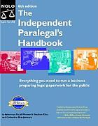 The independent paralegal's handbook : how to provide legal services without becoming a lawyer