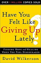 Have you felt like giving up lately?