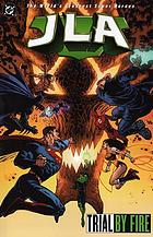 JLA : Trial by fire