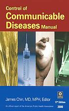 Control of communicable diseases manual : an official report of the American Public Health Association