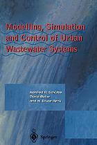 Modelling, simulation, and control of urban wastewater systems