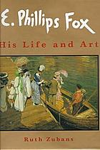 E. Phillips Fox : his life and art