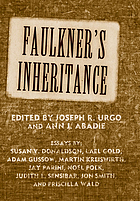 Faulkner's inheritance Faulkner and Yoknapatawpha, 2005