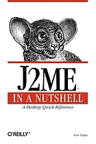J2ME in a nutshell : a desktop quick reference