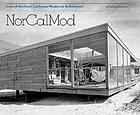 NorCalMod : icons of northern California modernism