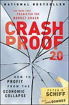 Crash proof 2.0 : how to profit from the economic collapse