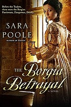 The Borgia betrayal : a novel