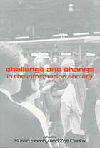 Challenge and change in the information society