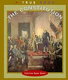 The Constitution : a true book