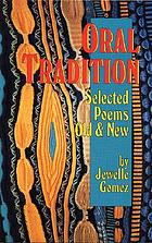 Oral tradition : selected poems old & new