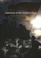 Indonesia in the Soeharto years : issues, incidents, and images