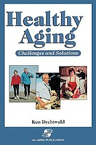 Healthy aging : challenges and solutions