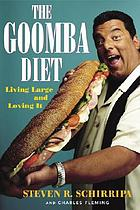 The goomba diet : living large and loving it