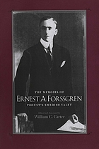 The memoirs of Ernest A. Forssgren, Proust's Swedish valet