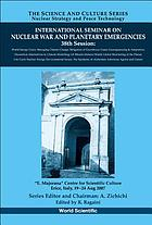 "International Seminar on Nuclear War and Planetary Emergencies : 38th session, ""E. Majorana"" Centre for Scientific Culture, Erice, Italy, 19-24 Aug. 2007"