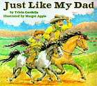 Just Like My Dad - paperback