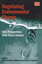 Negotiating environmental change new perspectives from social science