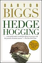 Hedge hogging