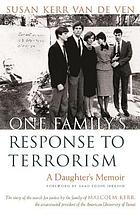 One family's response to terrorism a daughter's memoir