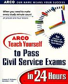 ARCO teach yourself civil service exams in 24 hours