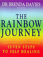 The rainbow journey seven steps to self healing