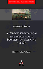A short treatise on the wealth and poverty of nations (1613)