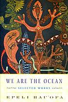 We are the ocean : selected works