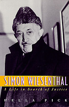 Simon Wiesenthal : a life in search of justice