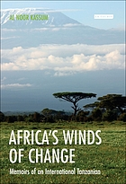 Africa's winds of change : memoirs of an international Tanzanian