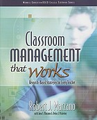 Classroom management that works : research-based strategies for every teacher