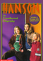 Hanson : an unauthorized biography