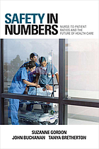 Safety in numbers : nurse-to-patient ratios and the future of health care