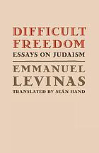 Difficult freedom : essays on Judaism