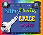 Nifty thrifty space crafts