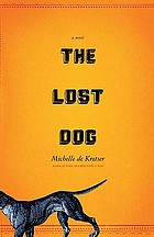 The lost dog : a novel