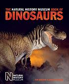 The book of dinosaurs : the Natural History Museum guide