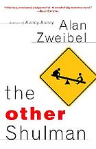 The other Shulman : a novel