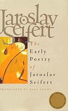 The early poetry of Jaroslav Seifert