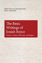 The basic writings of Josiah Royce