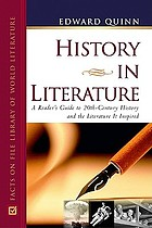 History in literature : a reader's guide to 20th century history and the literature it inspired
