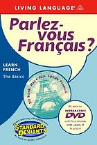 Parlez-vous français? : [learning French the basics]